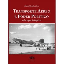 Transporte Aéreo e Poder Politico