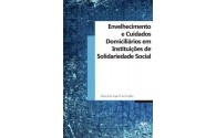 Envelhecimento e Cuidados Domiciliários em Instituições de Solidariedade Social