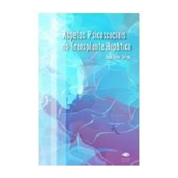 Aspectos Psicossociais no Transplante Hepático