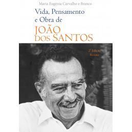 Vida, Pensamento e Obra de João dos Santos
