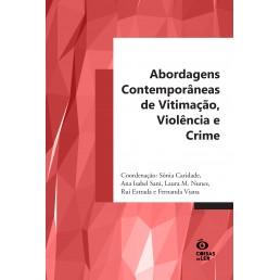 Abordagens Comtemporâneas de Vitimação, Violência e Crime