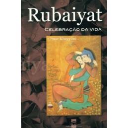Rubaiyat, Celebração da Vida