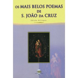 Os Mais Belos Poemas de S. João da Cruz