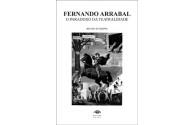 Fernando Arrabal, O Paradoxo da Teatralidade