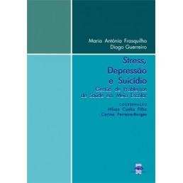 Stress, Depressão e Suicídio