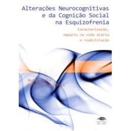 Alterações Neurocognitivas e da Cognição Social na Esquizofrenia