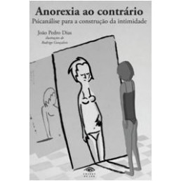 Anorexia ao Contrário