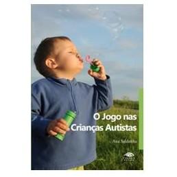 O Jogo nas Crianças Autistas