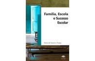 Família, Escola e Sucesso Escolar