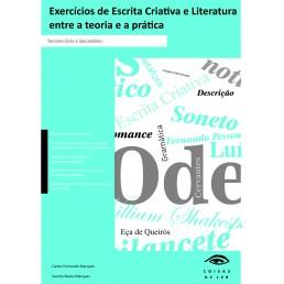 Exercícios de Escrita Criativa e Literatura – entre a teoria e a prática
