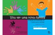 Programa de Preparação da Criança para a Adoção - Caderno da Criança