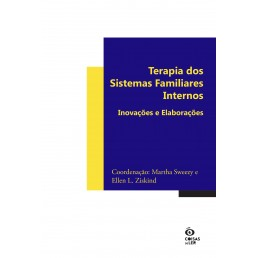 Terapia dos Sistemas Familiares Internos Inovações e Elaborações