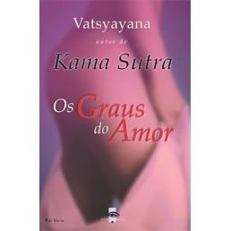 Os Graus do Amor - Kama Sutra